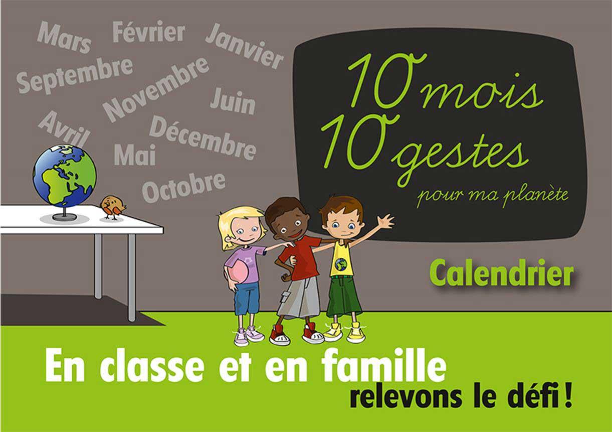 "Calendrier pédagogique ""10 mois 10 gestes"""